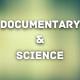 Documentary Science