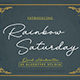 Rainbow Saturday - Signature Fonts - GraphicRiver Item for Sale