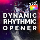Dynamic Rhythmic Opener | For Final Cut & Apple Motion - VideoHive Item for Sale