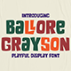 Ballore Grayson - Playful Display Font - GraphicRiver Item for Sale