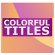 Colorful Modern Titles || After Effects - VideoHive Item for Sale
