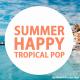 Summer Happy Tropical Pop - AudioJungle Item for Sale