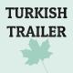 Dramatic Turkish Trailer