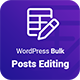 Wordpress Bulk Posts & Custom Posts Editing - CodeCanyon Item for Sale