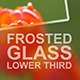 Frosted Glass Lower Third Pack - VideoHive Item for Sale