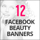 12 Facebook Beauty Banners - GraphicRiver Item for Sale