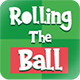Rolling The Ball - HTML5 Mobile Game - CodeCanyon Item for Sale
