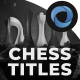 Chess Titles  l  Marble Titles  l  Dark Side Titles  l  Game Titles - VideoHive Item for Sale