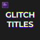 Glitch Titles - VideoHive Item for Sale