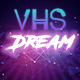 Synthwave VHS Dream