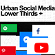 Urban Social Media Lower Thirds - VideoHive Item for Sale