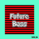 Upbeat & Joyful Future Bass