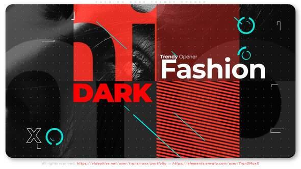 Fashion Dark Trendy Opener