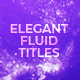 Elegant Fluid Titles Mogrt - VideoHive Item for Sale