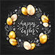Golden Eggs and Happy Easter on Black Chalkboard Background - GraphicRiver Item for Sale