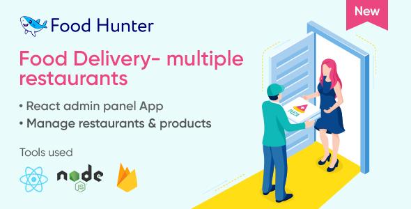 Food Delivery Admin Panel React & Firebase - Multi Restaurants - Food Hunter