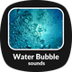 Water Bubbles Sound