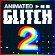 Animated Glitch 2 - Photoshop Action - GraphicRiver Item for Sale