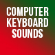 Computer Keyboard Sounds