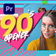 90's Opener I Premiere - VideoHive Item for Sale