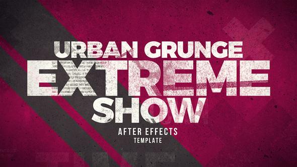 Urban Grunge Extreme Show