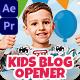Kids Blog Opener - VideoHive Item for Sale