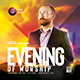 Evening Worship Flyer - GraphicRiver Item for Sale