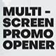 Multi Screen Promo Opener - VideoHive Item for Sale