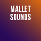 Mallets Game Sounds