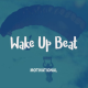 Wake Up Beat