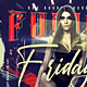 Fusion Fridays Flyer Template - GraphicRiver Item for Sale