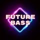 Upbeat Fun Future Bass