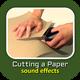 Cutting a Paper Sounds