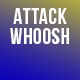 Attack Whoosh Noise