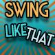 Swing Like That