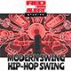 2 Timer Modern Swing Hip Hop