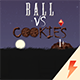 Ball vs Cookies - NEW TEMPLATE - CodeCanyon Item for Sale