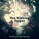 The Wishing Forest Act III