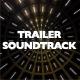 Trailer Cinematic Soundtrack