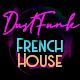 French House DustFunk