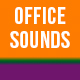 Office Sounds - AudioJungle Item for Sale