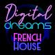 French House Digital Dreams