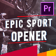 Epic Sport Intro - VideoHive Item for Sale