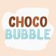 Choco Bubble - GraphicRiver Item for Sale