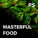 MASTERFUL FOOD Photoshop Action And Camera Raw Presets Pack - GraphicRiver Item for Sale