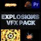 VFX Explosions Pack | Premiere Pro MOGRT - VideoHive Item for Sale