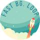Fast Background Loop