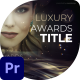 Luxury Awards Titles - VideoHive Item for Sale