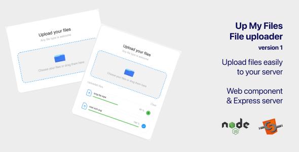 Up my files - File uploader. Web component + Express server in node