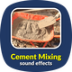 Cement Mixing Sounds